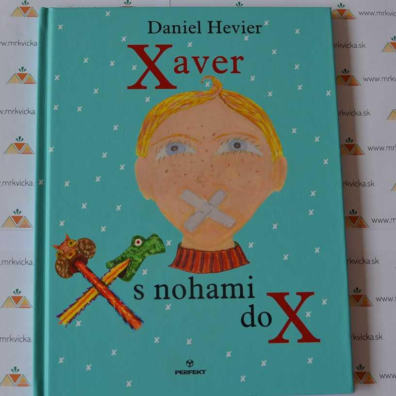 Xaver s nohami do x